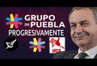El Grupo de PUEBLA un rebranding del Foro de Sao Paulo.-