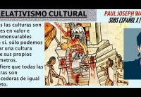 El RELATIVISMO CULTURAL, por Paul Joseph Watson.-