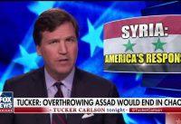 """Tucker Carlson: """"Que queda en SIRIA si QUITAMOS a ASSAD? Otra Libia? Mas CAOS?"""""""