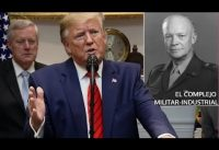 Trump sobre: el Militarismo-Industrial, la advertencia de Eisenhower y el impeachment.-