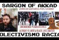 Entendiendo #Charlotesville: AltRight vs Antifa/BLM y el Colectivismo Racial.-