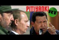 Pitiyankis, Piticastristas y Pitirusos