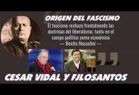 Que es el FASCISMO? Un *Socialismo* de Caracter Nacional; por Cesar Vidal.-