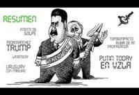 RESUMEN: Putin-Today en Vzla; Intento/Golpe; Trump/PedroSnchz; IRAN/Dron;  Uruguay/OEA.-
