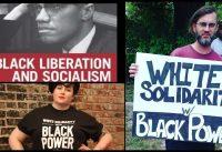 Anticapitalistas en USA: piden REPARACIONES, apoyan al BLACK POWER y quieren *Socialismo Real*.-