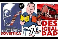 """Notas sobre El IGUALITARISMO y la """"Productividad Sovietica""""; por Don Miguel Anxo Bastos.-"""
