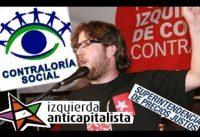 Cuando el *SUEÑO ANTICAPITALISTA* Se Hace Realidad: La CONTRALORIA SOCIAL.-