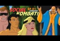 ☯  Social KOMBAT! ☯ Episodio 01   por DANANN.-